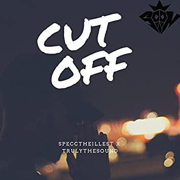 Cut Off (feat. Trulythesound)