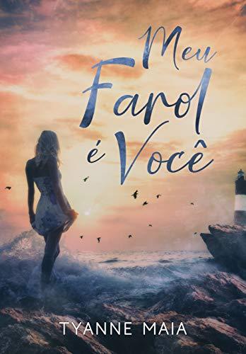 Meu Farol é Você (Portuguese Edition)