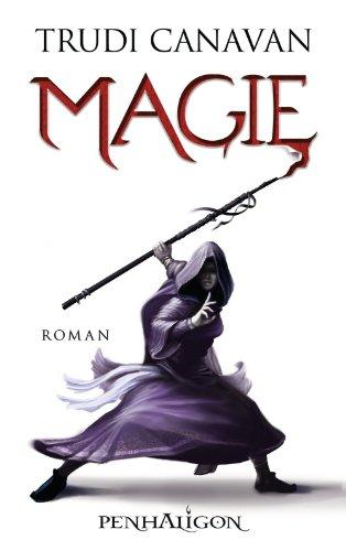 Magie: Roman (Vorgeschichte zu DIE GILDE DER SCHWARZEN MAGIER 1)
