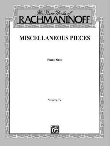 Rachmaninoff: Miscellaneous Pieces- Piano Solo, Vol. 4 (English Edition)