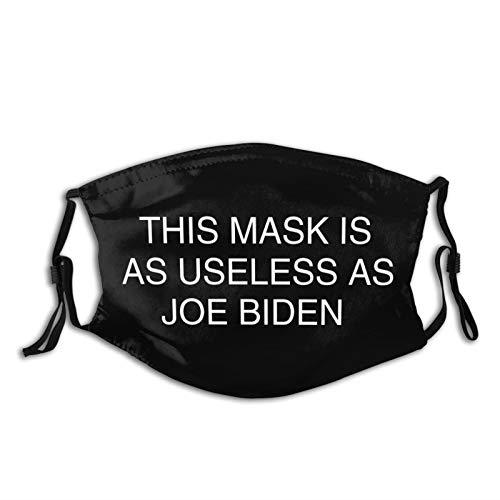 Anti Joe Biden Mask This Mask is As Useless As Joe Biden Face Masks Trump American Funny Facial Bandana for Man Woman Washable Cool Cute Balaclava 3D Printed for Adults