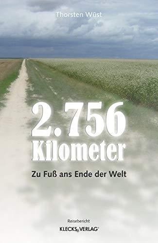 2.756 Kilometer: Zu Fuß ans Ende der Welt
