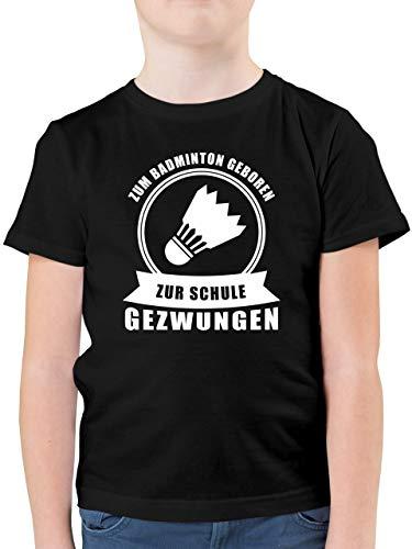 Sport Kind - Zum Badminton geboren. Zur Schule gezwungen - 164 (14/15 Jahre) - Schwarz - Rundhals - F130K - Kinder Tshirts und T-Shirt für Jungen