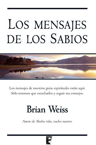 41upzJteZzL - Los mensajes de los sabios (Brian Weiss) - (Audiolibro Voz Humana)