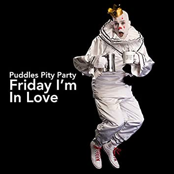 Friday I'm in Love - The Boss Style