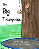 The Big Trampoline (Little Mice, Big Adventures Book 1) (English Edition)