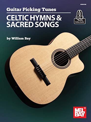 Guitar Picking Tunes - Celtic Hymns & Sacred Songs (English Edition)