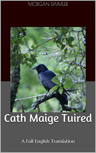 Cath Maige Tuired: A Full English Translation