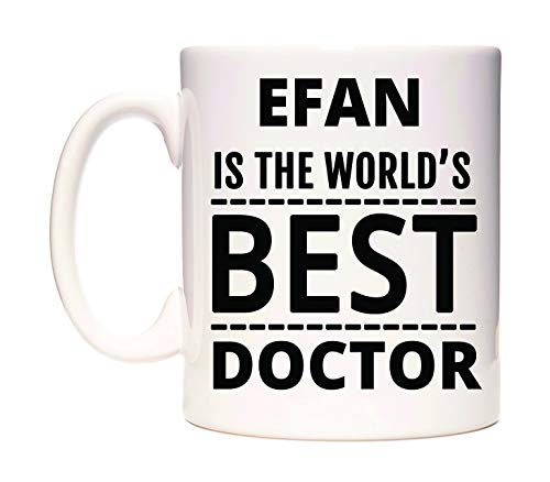 EFAN Is The World's BEST Doctor Tazza di WeDoMugs