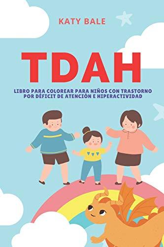 TDAH: Libro para Colorear para Niños con Trastorno por Déficit de Atención e Hiperactividad (Span