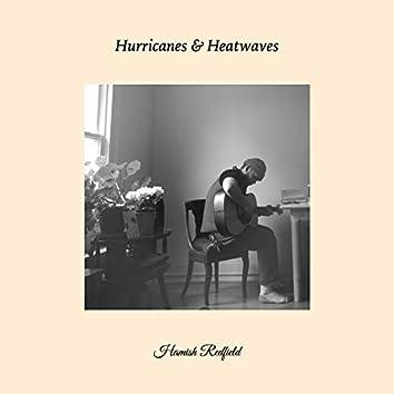 Hurricanes & Heatwaves