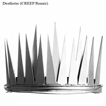 Deathstar (CREEP Remix)