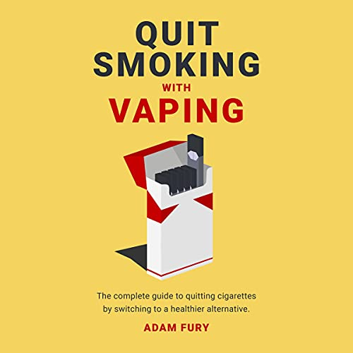 Quit Smoking with Vaping Audiobook By Adam Fury cover art