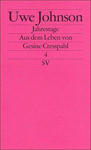 IV. Aus dem Leben von Gesine Cresspahl.