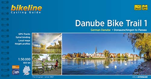 Cycling Guide Danube Bike Trail 1: Part 1: German Danube. From Donaueschingen to Passau. 1:50.000, 600 km