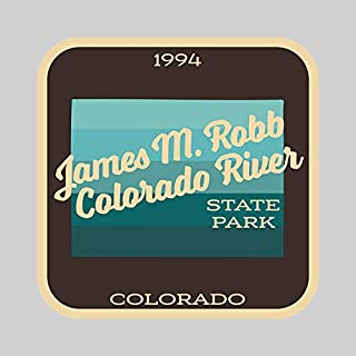 JMM Industries James M Robb Colorado River State Park Colorado Vinyl Decal Sticker Car Window Bumper 2-Pack 4-Inches by 4-Inches Premium Quality UV Protective Laminate SPS691