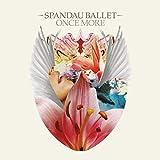 Songtexte von Spandau Ballet - Once More