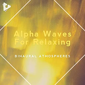 Alpha Waves For Relaxing