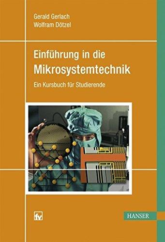 Einführung in die Mikrosystemtechnik: Ein Kursbuch für Studierende