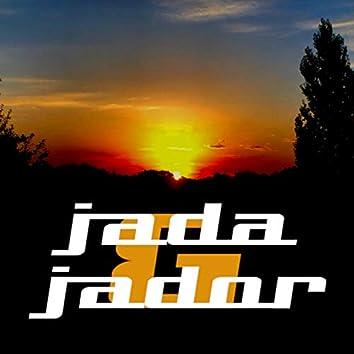 Jada & jador