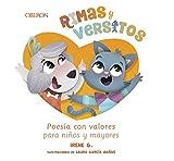 Rimas y versitos: Poesía con valores para niños y mayores...