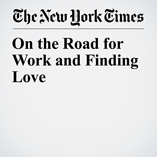 On the Road for Work and Finding Love copertina