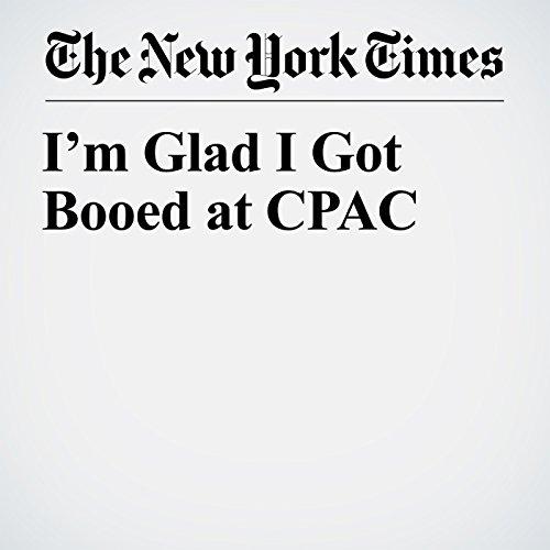 I'm Glad I Got Booed at CPAC copertina
