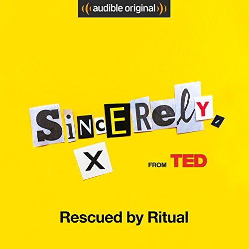 Ep. 1: Rescued by Ritual (Sincerely, X) audiobook cover art