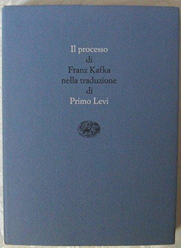 Il processo di Franz Kafka nella traduzione di Primo Levi 1983