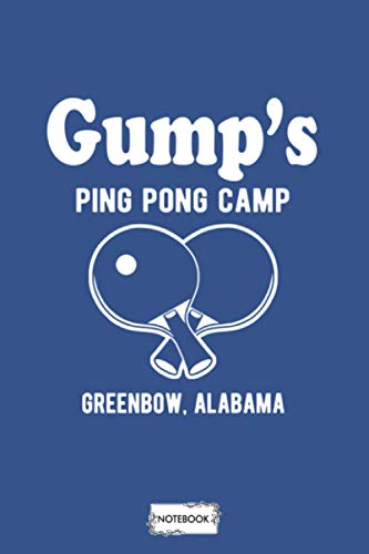 Gump's Ping Pong Camp Notebook: Journal, Lined College Ruled Paper, 6x9 120 Pages, Matte Finish Cover, Planner, Diary