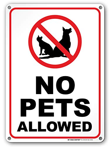 No Pets Allowed Warning Sign - No Dogs and Cats - 10'x14' - .040 Rust Free Heavy...