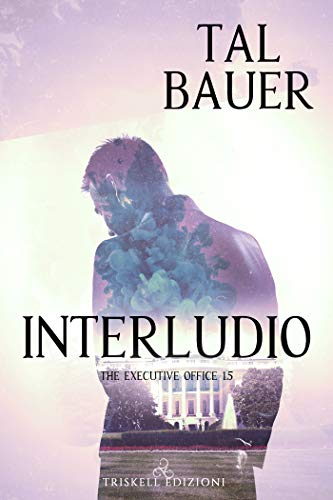 Interludio (The Executive Office 1.5)