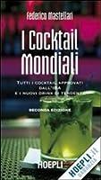 i cocktail mondiali. per gli ist. professionali alberghieri