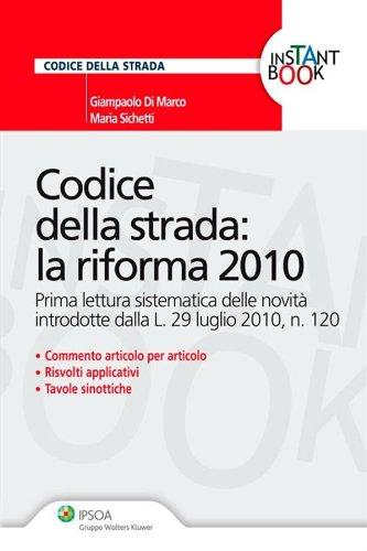 Codice della strada: la riforma 2010