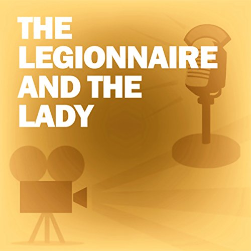The Legionnaire and the Lady audiobook cover art