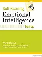 Self-Scoring Emotional Intelligence Tests (Self-Scoring Tests) by Mark Daniel(2000-11-27)