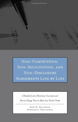 Non-Competition, Non-Solicitation, and Non-Disclosure Agreements Line by Line: A Detailed Look at Re