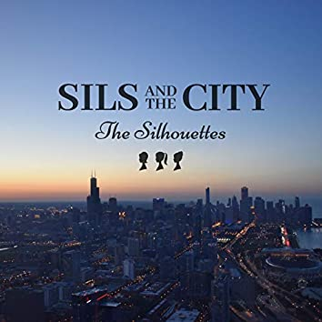 Sils and the City