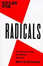 Download Rules for Radicals: A Practical Primer for Realistic Radicals PDF