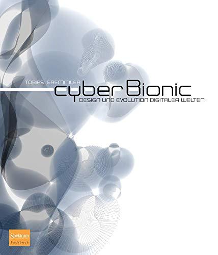 cyberBionic: Design und Evolution digitaler Welten