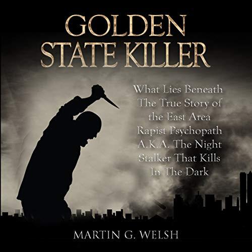 Golden State Killer Book audiobook cover art