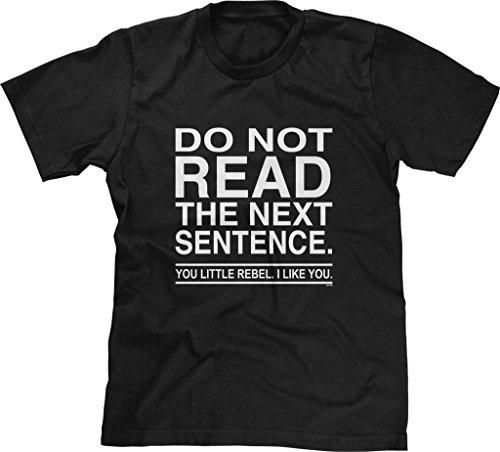 Blittzen Mens T-shirt Do Not Read The Next Sentence You Rebel, L, Black