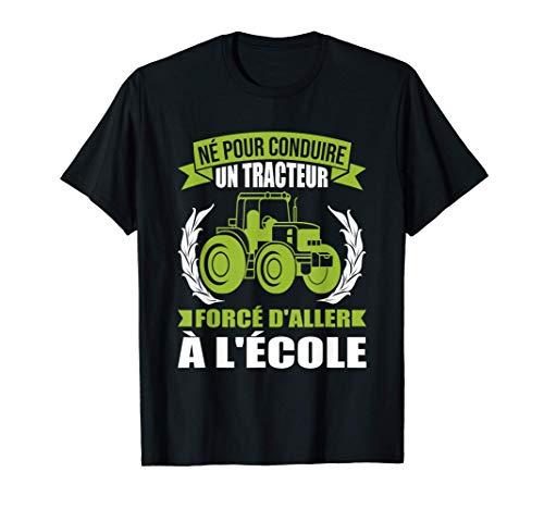 Drôle Cadeau Amour Agriculteur Né Pour Conduire Un Tracteur T-Shirt