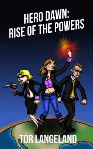Hero Dawn:Rise of the Powers (English Edition)