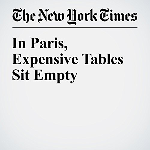 In Paris, Expensive Tables Sit Empty audiobook cover art