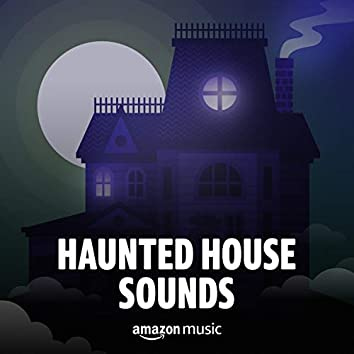 Haunted House Sounds