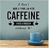 Non Ho Problemi Adesivo Da Parete Con Caffeina Adesivo Da Cucina In Vinile Decorazione Adesivo Per Specchio Da Caffetteria 42X35Cm