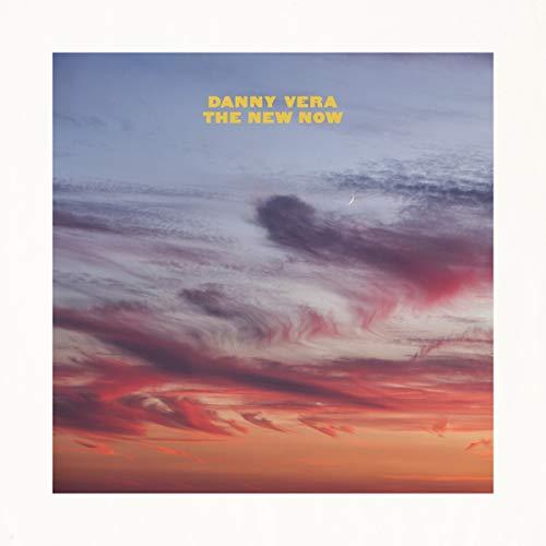 Danny Vera - New Now