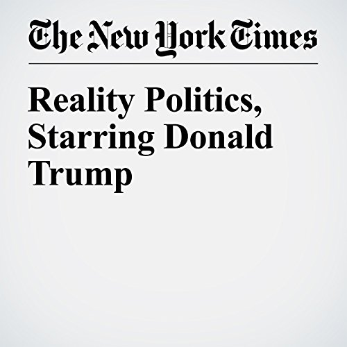Reality Politics, Starring Donald Trump audiobook cover art