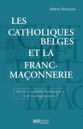 Les catholiques belges et la franc-maçonnerie: De la \